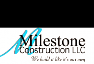 Milestone Construction LLC