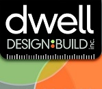 Dwell Design Build Inc