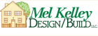 Mel Kelley Design Build